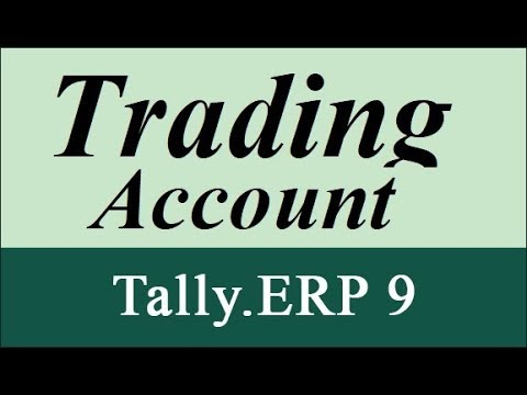 WHAT IS TRADING ACCOUNT FORMAT OF TRADING LEARN TALLY ACCOUNTS IN HINDI