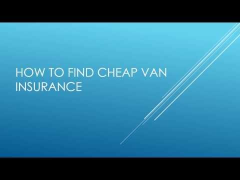 How to get cheap van insurance