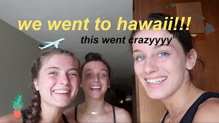 best friends go to hawaii *crazy lol haha*
