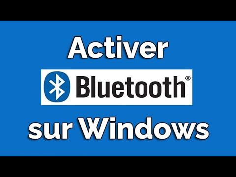 Activer Bluetooth