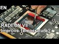 RADEON VII - Liquid Metal Tuning