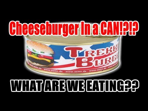 The Trekking Burger - Cheeseburger IN A CAN!! - WHAT ARE WE EATING?? - The Wolfe Pit