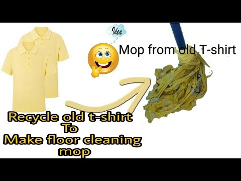 How to make floor cleaning mop with T-shirt / Recycle old t-shirt or clothes