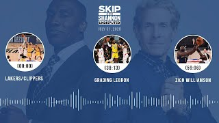 Lakers/Clippers, Grading LeBron, Zion Williamson (7.31.20)   UNDISPUTED Audio Podcast
