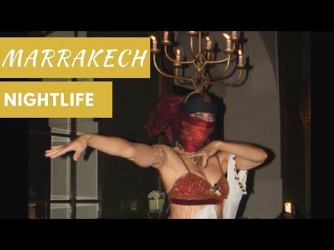 MARRAKECH NIGHTLIFE and BELLY DANCING - Vlog