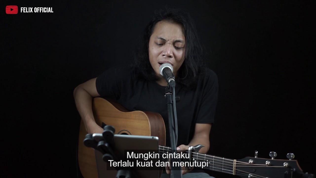 Felix Irwan - Mungkin