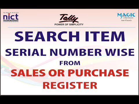 SEARCH ITEM SERIAL NUMBER WISE IN SALES & PURCHASE REGISTER IN TALLY GST|| NICT