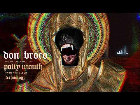 Xxx Mp4 DON BROCO Potty Mouth OFFICIAL AUDIO STREAM 3gp Sex