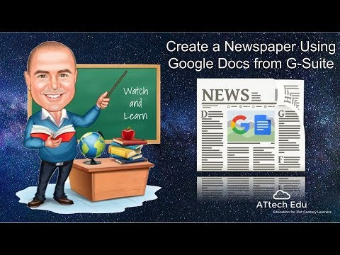 How to Create a Newspaper using Google Docs with Google Apps for Education - G-Suite for Education