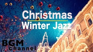 ❄️Christmas Winter Jazz Music - Relaxing Jazz Music - Calm Christmas Jazz Music