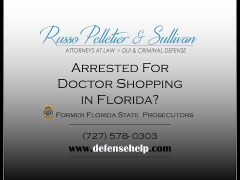 Doctor Shopping Arrest in St. Petersburg/Clearwater Florida