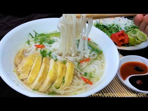 Vietnamese Chicken Noodle Soup Recipe (Phở Gà) - NPFamily Recipes