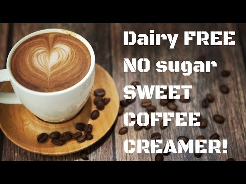 How to make dairy free & sugar free coffee creamer