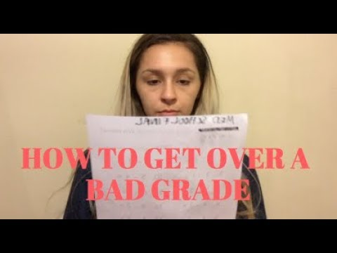 HOW TO GET OVER A BAD GRADE | America Revere