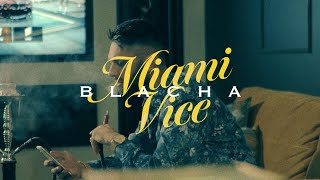 BLACHA - Miami Vice (Prod. Chivas)