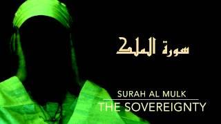 Surah Al Mulk - Omar Hisham Al Arabi | سورة الملك - عمر هشام العربي