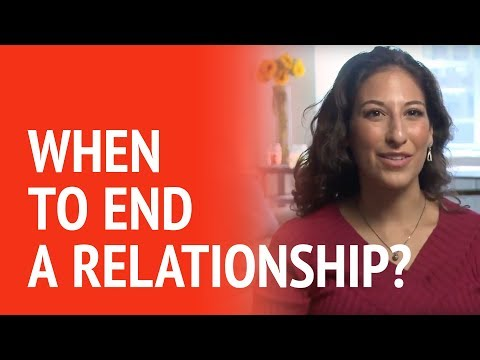 When is it time to end a relationship?