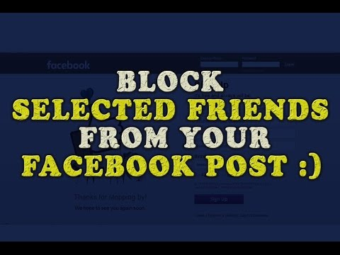 Block Certain Friends from your Post