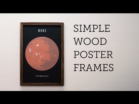 Simple Wood Poster Frame - One Day Project