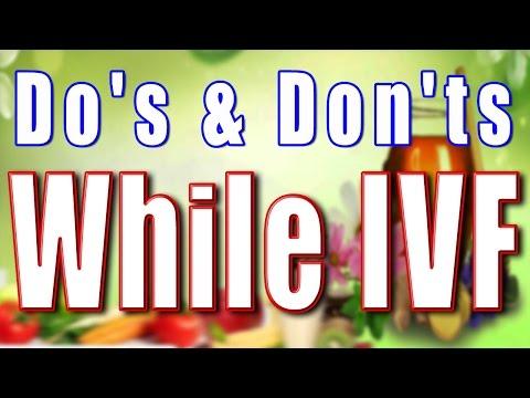 DO'S & DON'TS WHILE IVF II आईं वी एफ के दौरान क्या करें और क्या नहीं II