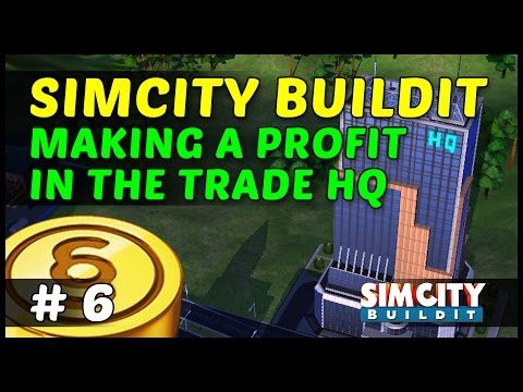GLOBAL TRADE HQ MAKING PROFIT - SimCity BuildIt - Ep6