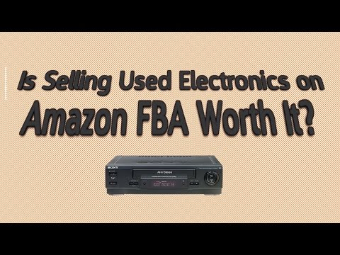 Is Selling Used Electronics on Amazon FBA Worth It? How Much Money Can You Make?