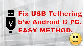 [FIX] USB TETHERING  ISSUE WHEN AN ANDROID PHONE CONNECTED TO WINDOWS 10/8/8.1/7