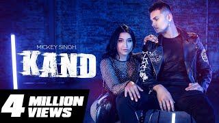 Kand - Mickey Singh ft Dana Alexa | Treehouse V.H.T | New Punjabi Song 2019
