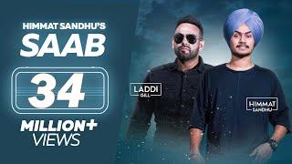 SAAB - Himmat Sandhu (Full Song) | Laddi Gill | New Punjabi Songs 2018 | Lokdhun