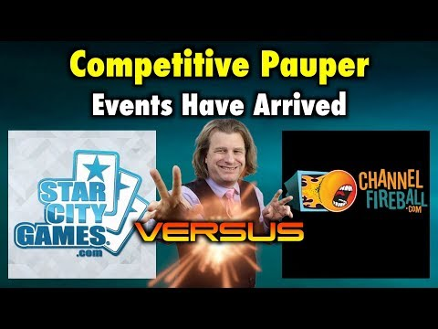 Competitive Pauper Events Have Arrived: Channel Fireball VS Star City Games - Magic The Gathering