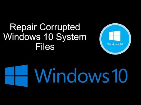How Repair Corrupted Windows 10 System Files