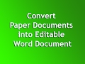 Convert Paper Documents into Editable Word Document