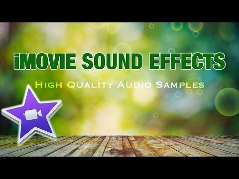 iMovie Sound Effects (High Quality Audio Samples)