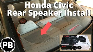 2001 - 2005 Honda Civic Rear Speaker Install JVC 6.5""