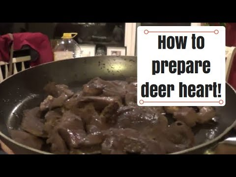 How to Prepare Deer Heart