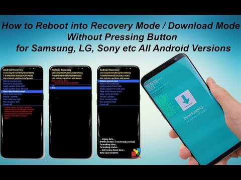 How to Reboot into Recovery Mode / Download Mode Without Pressing Button for Samsung, LG, Sony etc