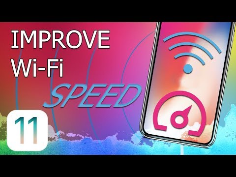 How to Improve Wi-Fi speed on iPhone (iOS 11)