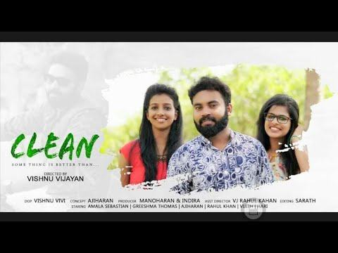 CLEAN - Something is better than... |Short film on World Environment Day 2017|