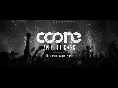 Coone And The Gang (Tomorrowland 2017 Aftermovie)