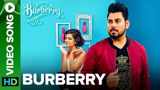Burberry - Official Full Video Song | Sukhi | Prince Saggu
