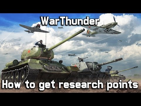 War Thunder | How To Get Research Points