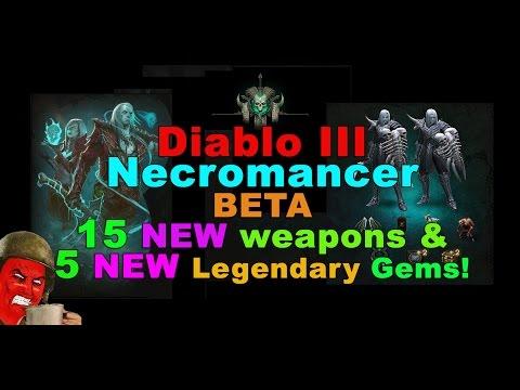 Necromancer 15 NEW Weapons & 5 NEW Legendary gems! (Diablo 3)