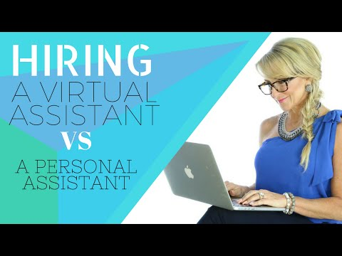 How To Find A Virtual Assistant - Hiring A Virtual Assistant VS A Personal Assistant
