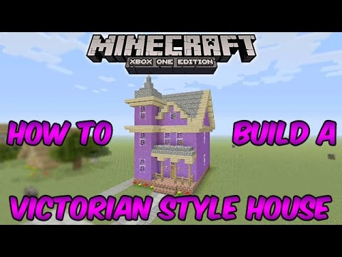 How to Build a Victorian House in Minecraft: Minecraft Xbox One (Minecraft Xbox 360/One/Ps3/Ps4)
