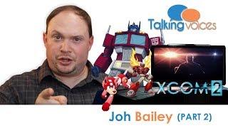 Download Jon Bailey (@EpicVoiceGuy) | Talking Voices (Part 2) Video