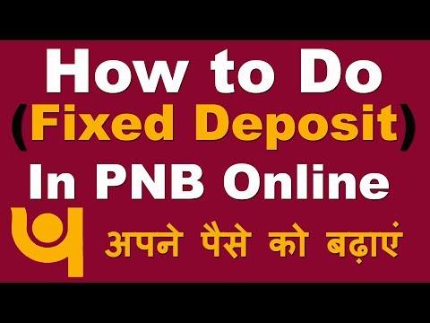 How to Do Fixed Deposit (FD) in PNB Online Through Net Banking (FD करके ऐसे बढायें अपना पैसा)
