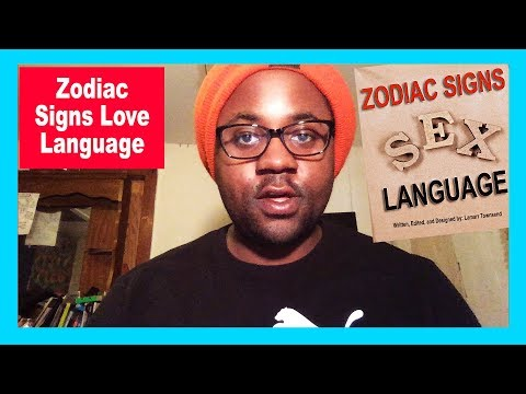 All 12 Zodiac Signs Love Languages In Relationships & Dating