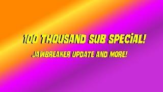 100k SPECIAL! JAWBREAKER UPDATE, MERCH AND MORE!