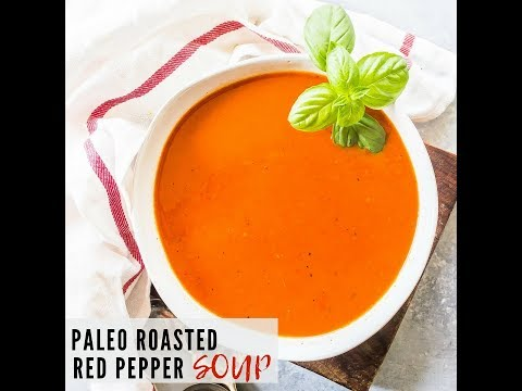Paleo Roasted Red Pepper Soup