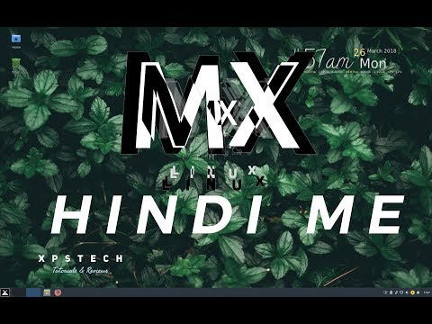 { हिंदी में } REVIEW : MX Linux 17.1 | A YOUNG & PROMISING LINUX DISTRO